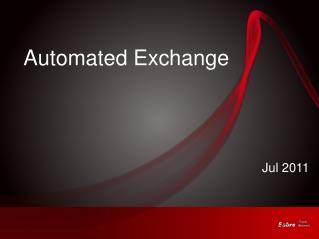 Automated Exchange