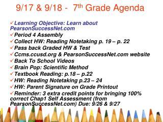 9/17 & 9/18 -  7 th  Grade Agenda