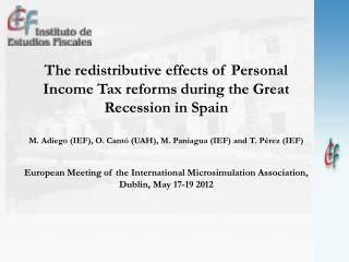 The redistributive effects of Personal Income Tax reforms during the Great Recession in Spain