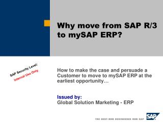 Why move from SAP R/3 to mySAP ERP?