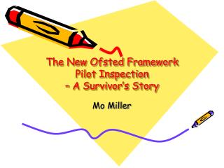 The New Ofsted Framework Pilot Inspection  – A Survivor's Story