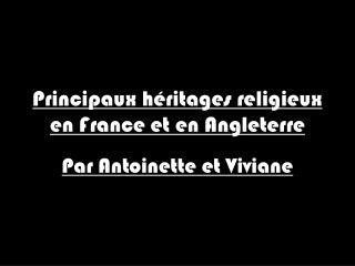 Principaux héritages religieux en France et en Angleterre