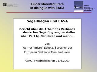 Segelfliegen und EASA Bericht über die Arbeit des Verbands deutscher Segelflugzeughersteller