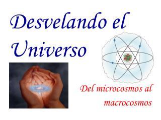 Desvelando el Universo