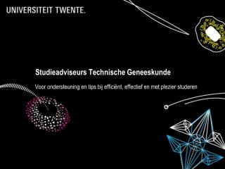 Studieadviseurs Technische Geneeskunde