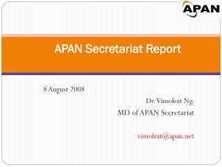 APAN Secretariat Report