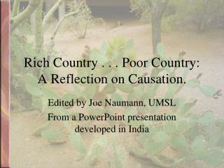 Rich Country . . . Poor Country: A Reflection on Causation.