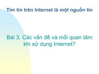 Tim tin trên Internet là một nguồn tin