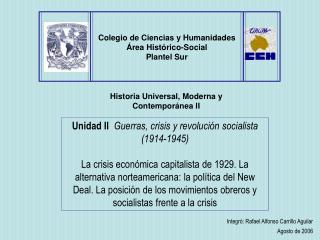 Colegio de Ciencias y Humanidades Área Histórico-Social Plantel Sur