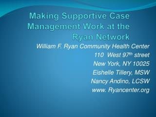 Making Supportive Case Management Work at the Ryan Network