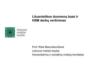 Lituanistikos duomenų bazė ir HSM darbų vertinimas