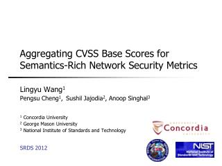 Aggregating CVSS Base Scores for Semantics-Rich Network Security Metrics