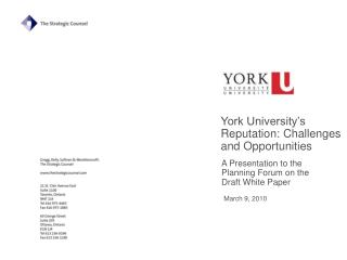 York University�s Reputation: Challenges and Opportunities
