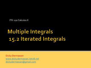 Multiple Integrals  15.2 Iterated Integrals