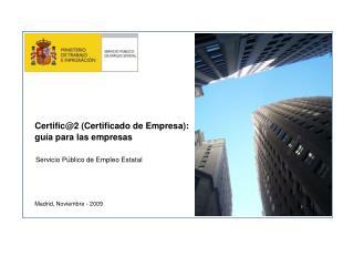 Certific@2 (Certificado de Empresa): guía para las empresas