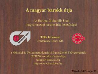 A magyar barokk �tja