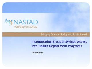 Incorporating Broader Syringe Access into Health Department Programs