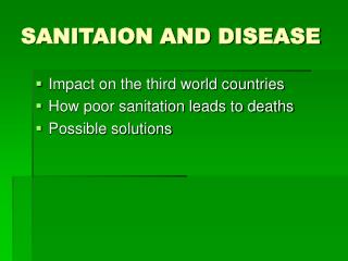 SANITAION AND DISEASE
