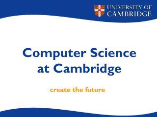 Computer Science at Cambridge