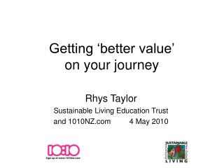 Getting 'better value' on your journey