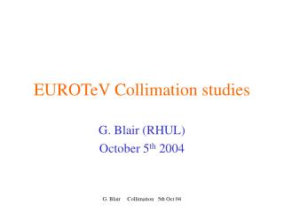 EUROTeV Collimation studies