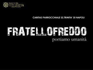 CARITAS PARROCCHIALE SS.TRINITA� DI NAPOLI