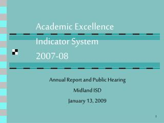 Academic Excellence  Indicator System 2007-08