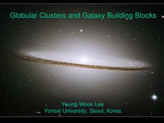 Globular Clusters and Galaxy Building Blocks