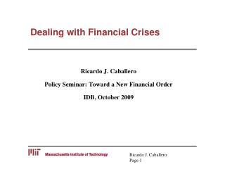 Dealing with Financial Crises