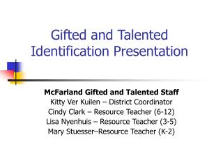Gifted and Talented Identification Presentation