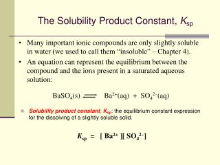 The Solubility Product Constant, Ksp
