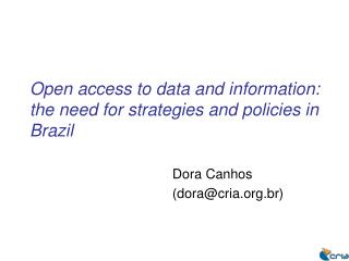 Open access to data and information: the need for strategies and policies in Brazil
