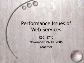 Performance Issues of Web Services