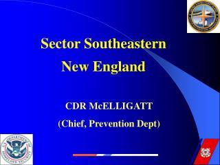 CDR McELLIGATT (Chief, Prevention Dept)