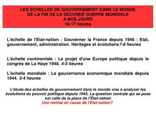 LES ECHELLES DE GOUVERNEMENT DANS LE MONDE  DE LA FIN DE LA SECONDE GUERRE MONDIALE A NOS JOURS