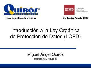 Introducción a la Ley Orgánica de Protección de Datos (LOPD)