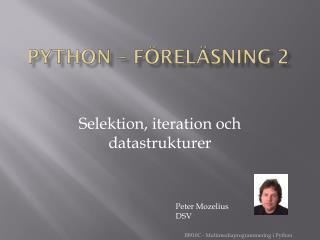 Python – FÖRELÄSNING 2