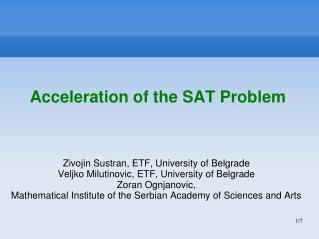 Acceleration of the SAT Problem