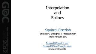 Interpolation and Splines