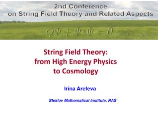 Irina Arefeva Steklov Mathematical Institute, RAS