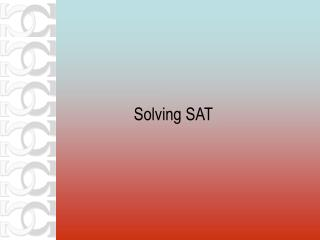 Solving SAT