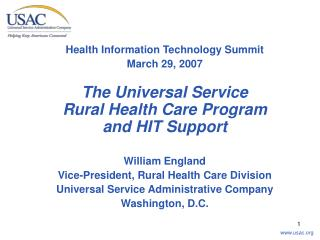 Health Information Technology Summit March 29, 2007 The Universal Service