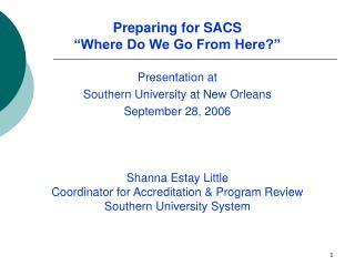 "Preparing for SACS ""Where Do We Go From Here?"""