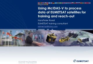 Using McIDAS-V to process data of EUMETSAT satellites for training and reach-out