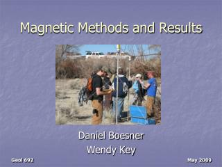 Magnetic Methods and Results