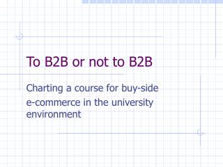 To B2B or not to B2B