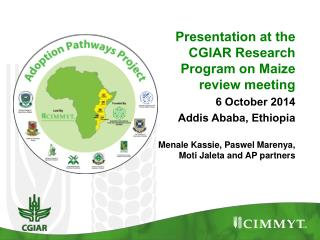 Presentation at the CGIAR  Research Program on Maize   review meeting 6  October 2014