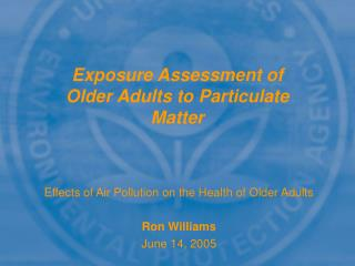 Exposure Assessment of Older Adults to Particulate Matter