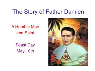 The Story of Father Damien