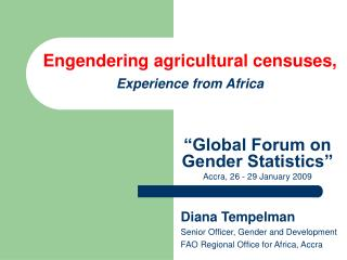 Engendering agricultural censuses,  Experience from  Africa